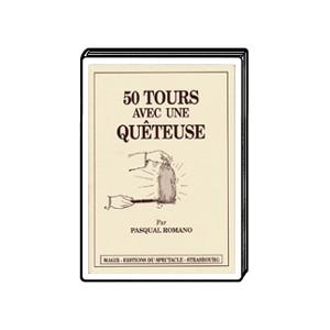 Livre 50 tours avec une quêteuse