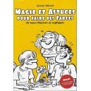 Livre 2 Magie et Astuces de Sylvain Mirouf
