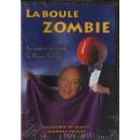 DVD Boule Zombie