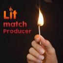 Lit Match Producer
