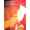 La magie du papier-éclair