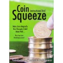 Coin Squezze (Instructional)
