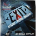 Exit  Mickaël Chatelain (gimmick seul)