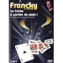 La Triche à Portée de Main !  de Francky