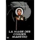 DVD La Magie des Cordes Maestro